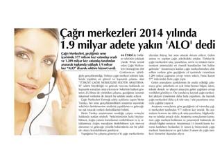 Çağrı merkezleri 2014 yılında 1,9 milyar adete yakın ''Alo'' dedi