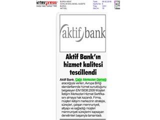 Aktif Bank'ın hizmet kalitesi tescillendi