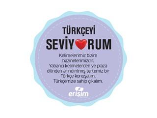 """Erişim Müşteri Hizmetleri'nden """"Türkçeyi  Seviyorum"""" Kampanyası"""