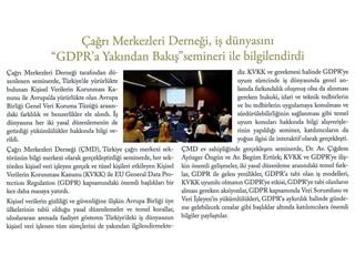 """Çağrı Merkezleri Derneği, iş dünyasını """"GDPR'a Yakından Bakış""""semineri ile bilgilendirdi"""