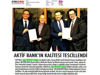 Aktif Bank'ın kalitesi tescillendi